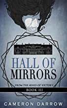 Hall of Mirrors (From the Ashes of Victory Book 3)