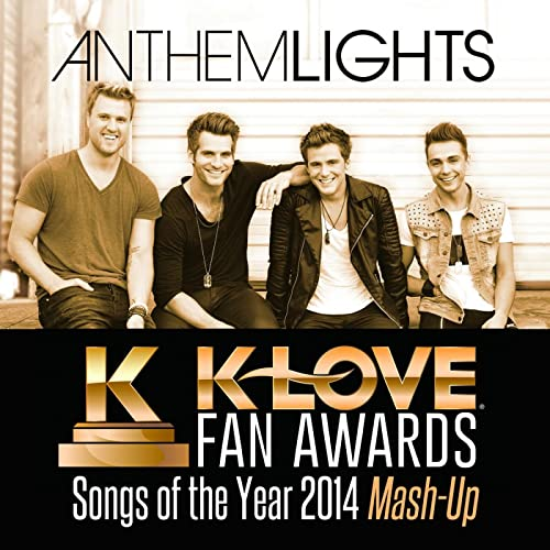 K-Love Fan Awards: Songs of the Year (2014 Mash-Up) by