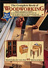 The Complete Book of Woodworking: Step-by-Step Guide to Essential Woodworking Skills, Techniques and Tips (Landauer) More Than 40 Projects with Detailed, Easy-to-Follow Plans and Over 200 Photos PDF