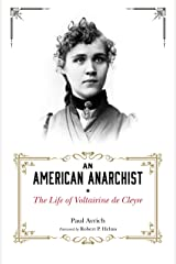 An American Anarchist: The Life of Voltairine de Cleyre Kindle Edition