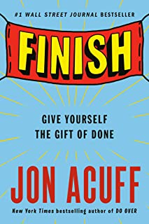 Finish: Give Yourself the Gift of Done