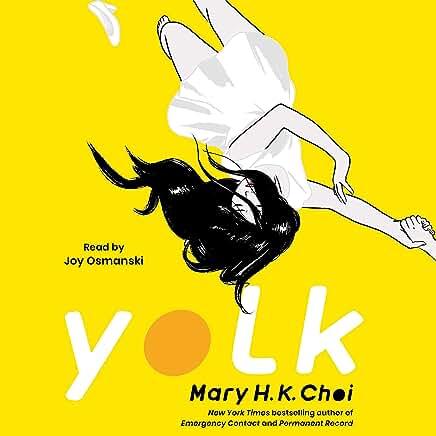 Yolk Mary H.K. Choi. cover