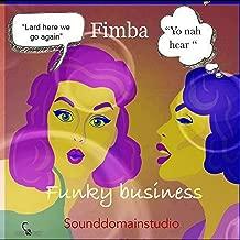 fimba funky business
