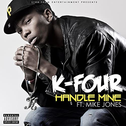 Handle Mine (feat. Mike Jones) - Single [Explicit]