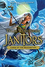 Janitors, Book 3: Curse of the Broomstaff (Janitors series)