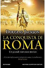 La conquista di Roma Formato Kindle
