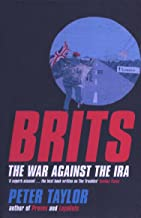 Brits: The War Against the IRA (English Edition)