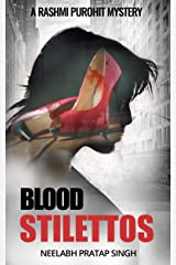 Blood Stilettos: A Dark Serial Killer Thriller (Rashmi Purohit Mystery 2) Kindle Edition