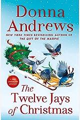 The Twelve Jays of Christmas: A Meg Langslow Mystery (Meg Langslow Mysteries Book 30) Kindle Edition