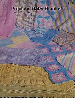 Precious Baby Blankets to knit & crochet (baby shawl, pretty shell, baby afghan, pinwheel, flower blocks, and more!)