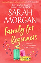Family For Beginners: the brand new summer read from the Top 5 Sunday Times bestseller Sarah Morgan!