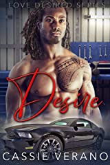 Desire: An Enemies to Lovers Steamy Romance Novel (Love Desired Book 1) Kindle Edition