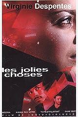 Les jolies choses (Littérature Française) Format Kindle
