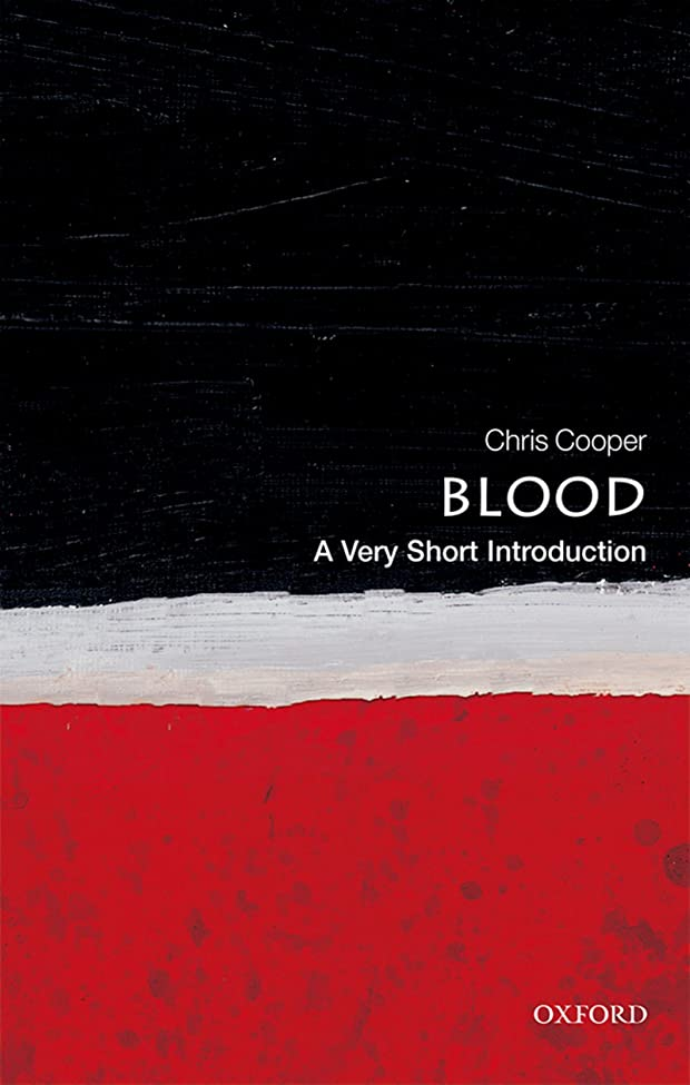 代表するレイアラテンBlood: A Very Short Introduction (Very Short Introductions) (English Edition)