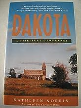 DAKOTA, A SPIRITUAL GEOGRAPHY
