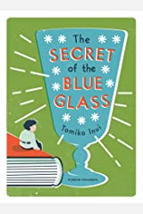 The Secret of the Blue Glass (English Edition) eBook Kindle