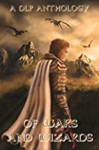 Of Wars and Wizards (DLP Anthology Book 4)