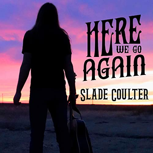 Take It Out On Me By Slade Coulter On Amazon Music