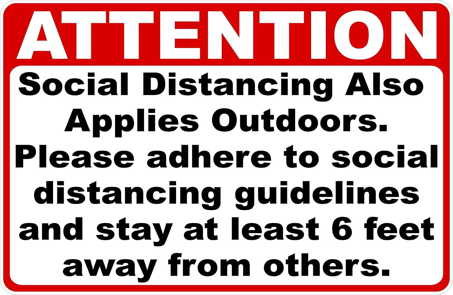 Attention Social Distancing Also Applies Max 44% OFF Me Spring new work Outdoors Sign. 12x18