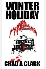 Winter Holiday: Dark Minds Novella 6 Kindle Edition