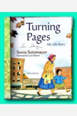Rare Turning Pages - Signed by Supreme Court Justice Sonia Sotomayor - Picture Book Hardcover