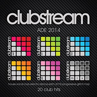 Clubstream Ade Sampler 2014 - 20 Hits of Vocal House, EDM, Electro, Drum & Bass, Nu-Disco, Trap and Glitch-Hop [Explicit]