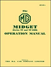 The MG Midget (series TF and TF 1500) Operation Manual: Part No. Akm658a