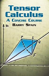 Tensor Calculus: A Concise Course: A Concise Course