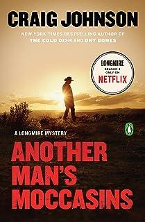 Another Man's Moccasins: A Longmire Mystery (Walt Longmire Mysteries Book 4)
