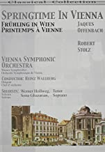 Springtime in Vienna, Vol. 2: Jacques Offenbach/Robert Stolz