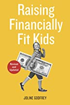 Raising Financially Fit Kids, Revised