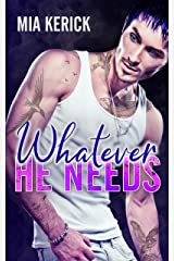 Whatever He Needs Kindle Edition
