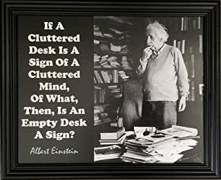 Desiderata Gallery Brand, Albert Einstein Messy Desk Quote Framed Photo Card 10x12