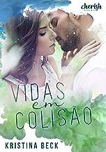 Vidas em Colisão (Portuguese Edition)