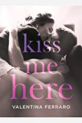 Kiss Me Here Formato Kindle