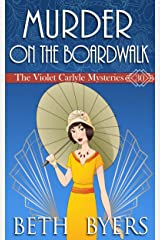 Murder On The Boardwalk: A Violet Carlyle Cozy Historical Mystery (The Violet Carlyle Mysteries Book 31) Kindle Edition