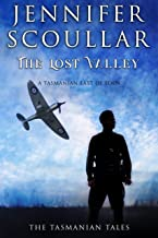 The Lost Valley (The Tasmanian Tales Book 2)