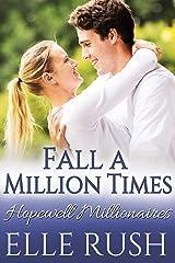 Fall A Million Times: A Hopewell Millionaires Sweet Romance Kindle Edition