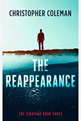 The Reappearance (The Sighting Book Three) Kindle Edition