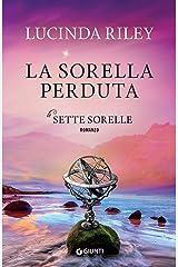 La sorella perduta (Le Sette Sorelle Vol. 7) Formato Kindle