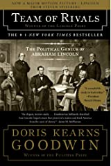 Team of Rivals: The Political Genius of Abraham Lincoln Kindle Edition