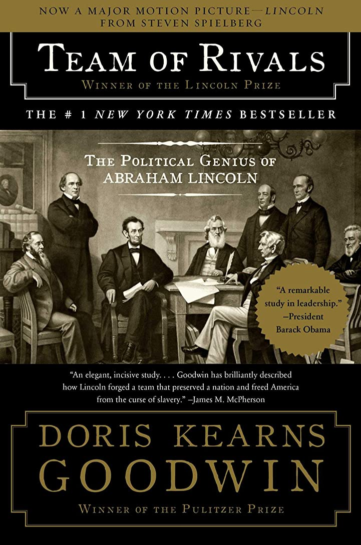 屈辱する賄賂記録Team of Rivals: The Political Genius of Abraham Lincoln  (English Edition)