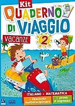 Quaderno di viaggio. Vacanze. Italiano, matematica. Per la Scuola elementare (Vol. 2)