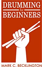 Drumming for Beginners: One Beat at a Time