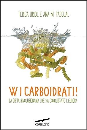 W i carboidrati: Oltre Dukan: la dieta che ha conquistato lEuropa