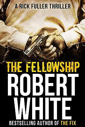 THE FELLOWSHIP: SAS hero turns Manchester hitman (A Rick Fuller Thriller Book 5) (English Edition)