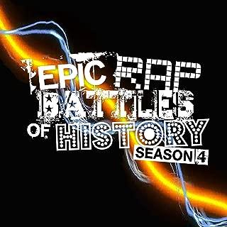 Epic Rap Battles of History - Season 4 [Explicit]