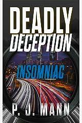 Deadly Deception: Insomniac (English Edition) Formato Kindle