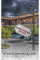 Suburban Skies Kindle Edition