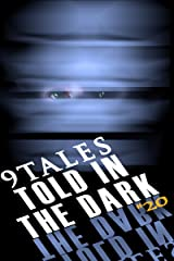 9Tales Told in the Dark #20 (9Tales Dark) Kindle Edition